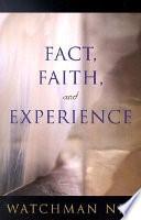Fact  Faith  and Experience