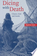 Dicing With Death : medicine and health....