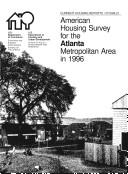 Current Housing Reports: American Housing Survey for the Atlanta Metropolitan Area 1996
