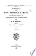 Inventaire des dessins, photographies et gravures relatifs à l'histoire générale de l'art