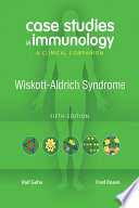 Case Studies in Immunology Fifth Edition  Wiskott Aldrich Syndrome