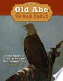 Old Abe the War Eagle Book PDF