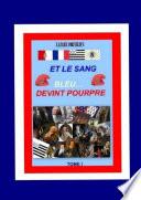 ET LE SANG BLEU... DEVINT POURPRE