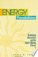Energy Possibilities From The Perspectives Of Science