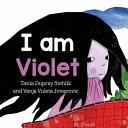 I Am Violet