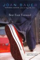 Best Foot Forward by Joan Bauer