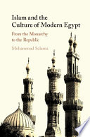 Islam And The Culture Of Modern Egypt