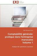 Comptabilit   g  n  rale  pratique dans l entreprise marocaine Volume 1