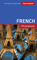 French Phrasebook : 1000 essential words and phrases...