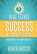 Real Estate Success in 5 Minutes a Day