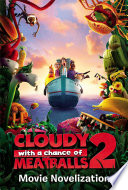 Ebook Cloudy with a Chance of Meatballs 2 Movie Novelization Epub To Be Announced,Stacia Deutsch Apps Read Mobile