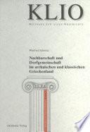 Nachbarschaft und Dorfgemeinschaft im archaischen und klassischen Griechenland