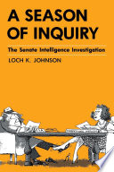 A Season of Inquiry Watergate Rumors And Revelations Stemming From These