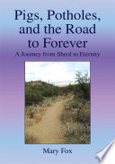 download ebook pigs, potholes, and the road to forever pdf epub
