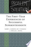 The First Year Experiences of Successful Superintendents