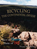 Bicycling the Continental Divide Of Hell This Story Runs