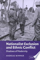 Nationalist Exclusion and Ethnic Conflict
