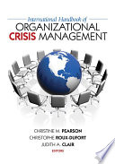 International Handbook of Organizational Crisis Management