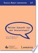 Welche Zukunft hat der Sozialstaat