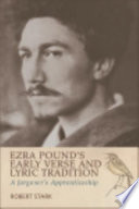 Ezra Pound s Early Verse and Lyric Tradition  A Jargoner s Apprenticeship