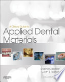 A Clinical Guide to Applied Dental Materials E Book