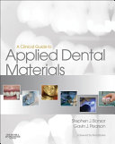 A Clinical Guide to Applied Dental Materials E-Book