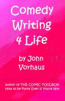 Comedy Writing 4 Life
