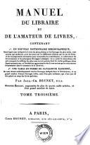 Manuel du libraire et de l amateur de livres  2  ed  augm