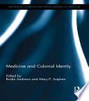 Medicine And Colonial Identity