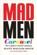 Mad Men Carousel (Paperback Edition) : seasons of amc's mad men. this...