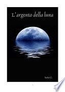 L argento della luna