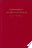 Strukturwandel und makroökonomische Steuerung