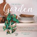 The No-Kill Garden Flowers With The No Kill Garden A