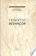 illustration du livre Vesontio, Besançon