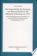 Die Vorgeschichte der Trennung von Staat und Kirche in der Weimarer Verfassung von 1919