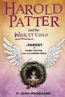 Harold Patter and the Worst Child