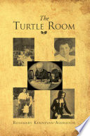 The Turtle Room Form Through Generations Of Family History