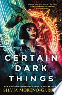 Book Certain Dark Things