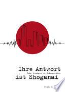 Ihre Antwort ist Shoganai