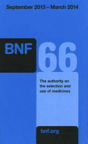 British National Formulary (BNF) 66 : prescribing, dispensing, and administering medicines....