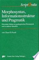 Morphosyntax, Informationsstruktur und Pragmatik