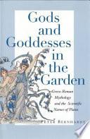 Gods and Goddesses in the Garden