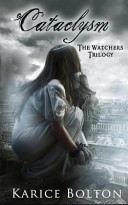 The Watchers Trilogy  Cataclysm