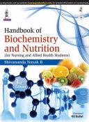 Handbook Of Biochemistry And Nutrition For Nursing And Allied Health Students