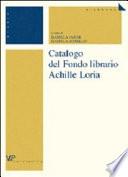 Catalogo del Fondo librario Achille Loria