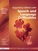 Supporting Children with Speech and Language Difficulties
