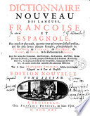 Dictionnaire Nouveau Des Langues  Fran  oise Et Espagnole