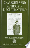 Characters and Authors in Luigi Pirandello
