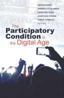The Participatory Condition In The Digital Age : in which taking part in...