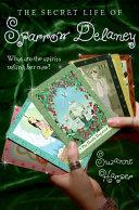download ebook the secret life of sparrow delaney pdf epub